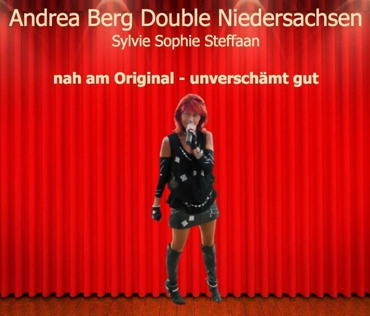 Bild 4: Andrea Berg Double Niedersachsen - unverschämt gut