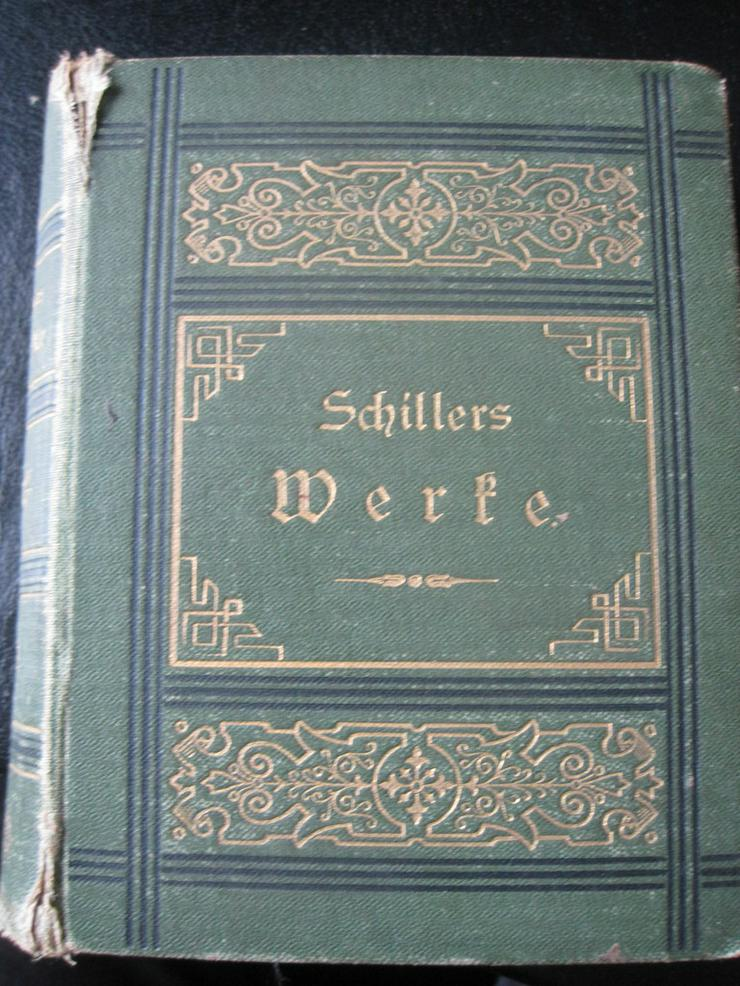 Schillers Werke Band 1 Ausgabe 1900 - Klassische Dichtung - Bild 1
