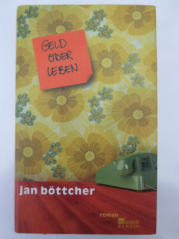 Geld oder Leben  -  Jan Böttcher  -  Roman