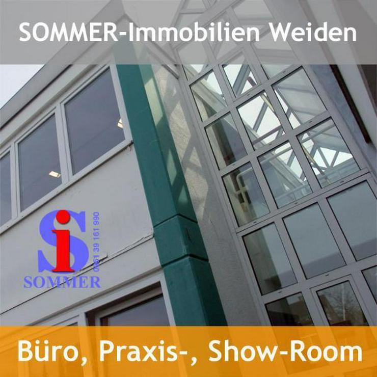 Gewerbeimmobilien :: Büro-, Verkaufs-, Ausstellungsfläche in Weiden - Gewerbeimmobilie mieten - Bild 2