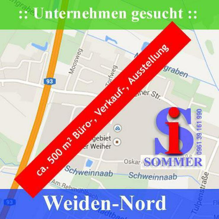 Gewerbeimmobilien :: Büro-, Verkaufs-, Ausstellungsfläche in Weiden - Gewerbeimmobilie mieten - Bild 1