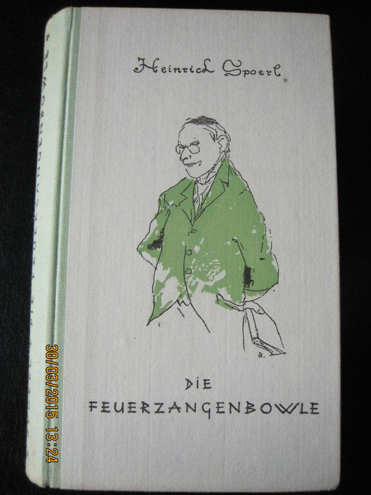 Die Feuerzangenbowle von Heinrich Spoerl