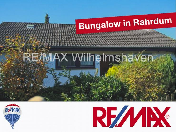 Bild 1: RE/MAX bietet an: gepflegter Bungalow in Jever
