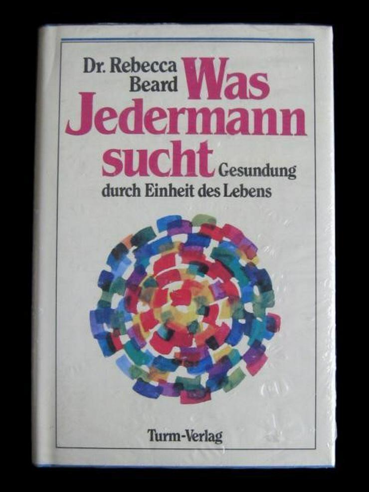 Dr. Rebecca Beard - Was Jedermann sucht