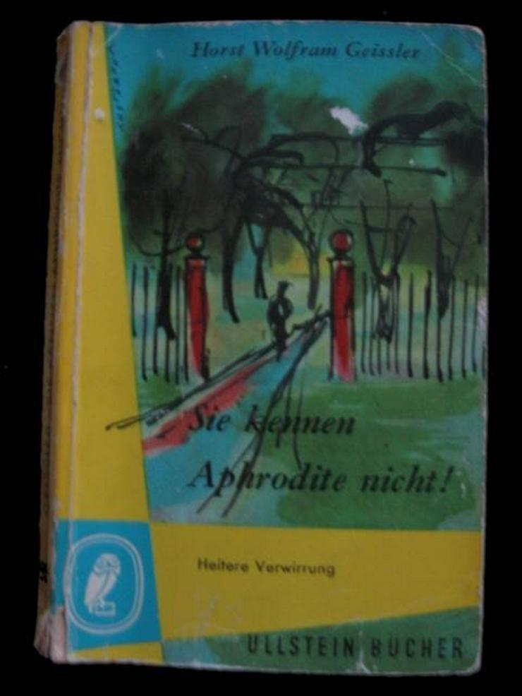 H. W. Geissler : Sie kennen Aphrodite nicht !