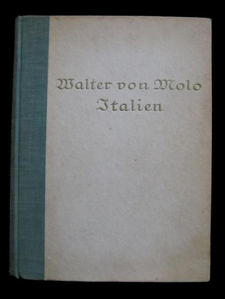 Walter von Molo - Italien (von 1921)