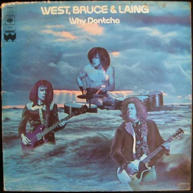 West, Bruce & Lang - Why Dontcha - LP, Vinyl -