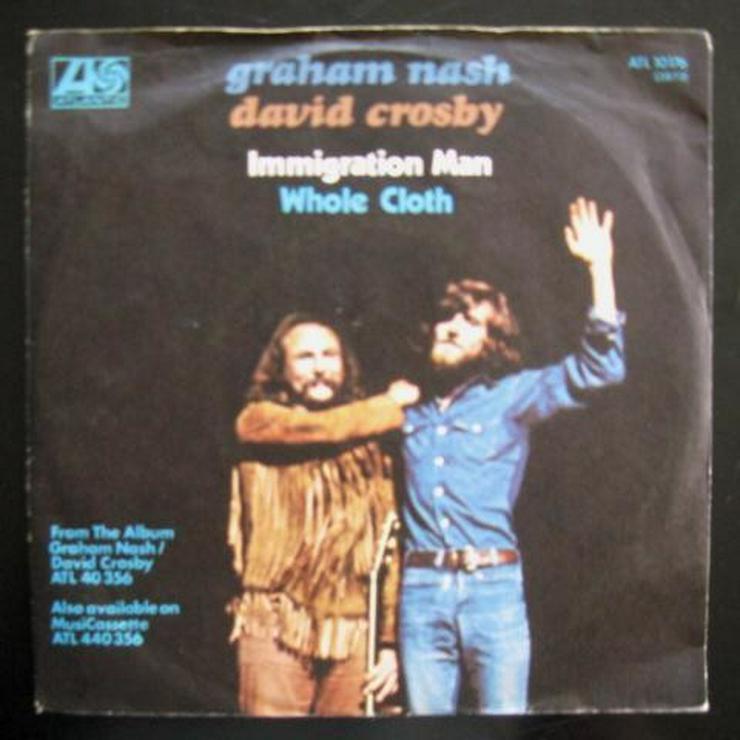 Graham Nash & David Crosby - Immigration Man -