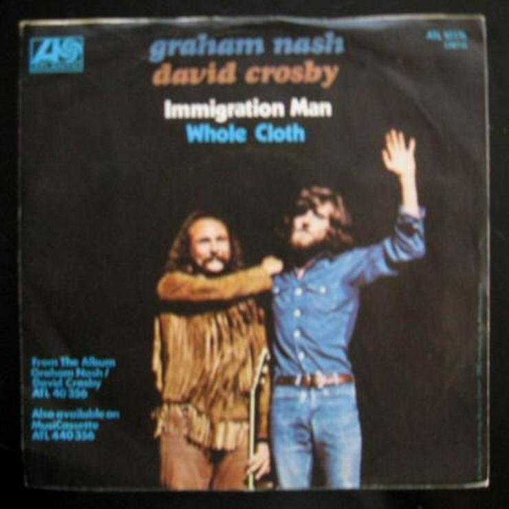 Bild 2: Graham Nash & David Crosby - Immigration Man -