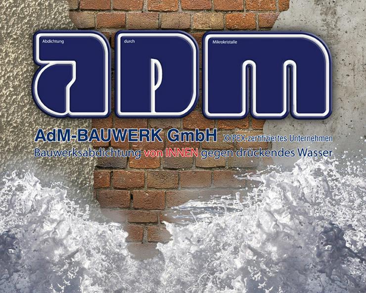 Bild 1: Nasser Keller, feuchte Wände? AdM Bauwerk GmbH