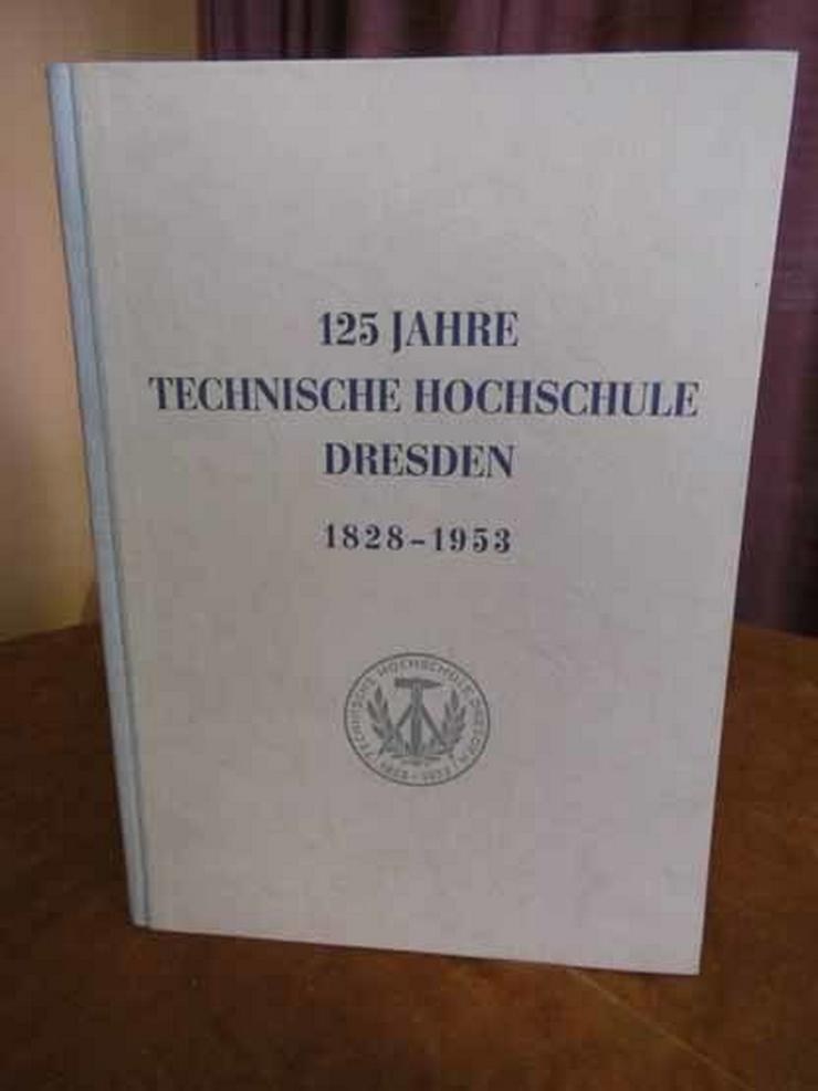 125 Jahre Technische Hochschule Dresden 1828 -