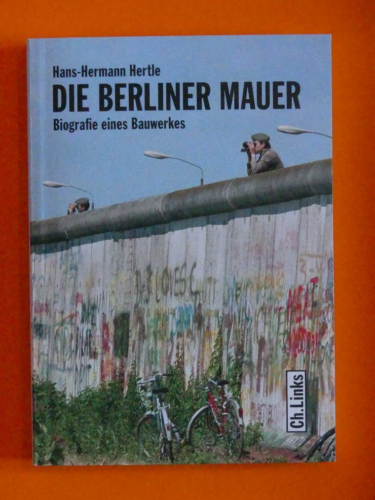 Die Berliner Mauer - Geschichte - Bild 1