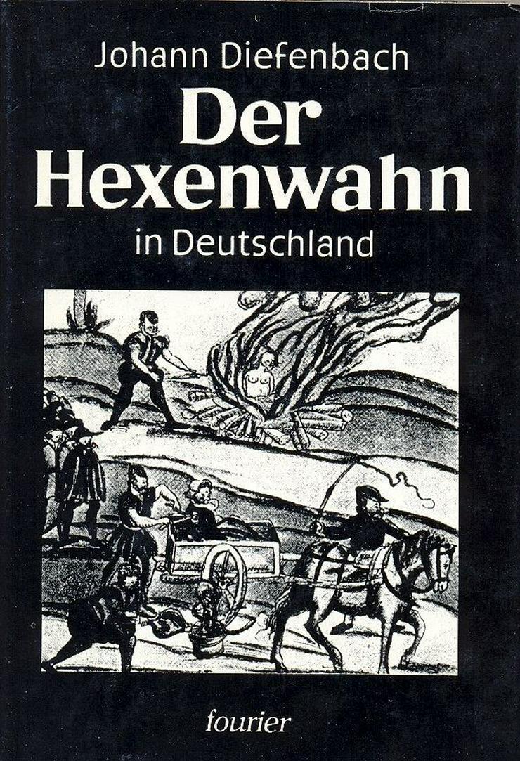 Der Hexenwahn Johann Diefenbach