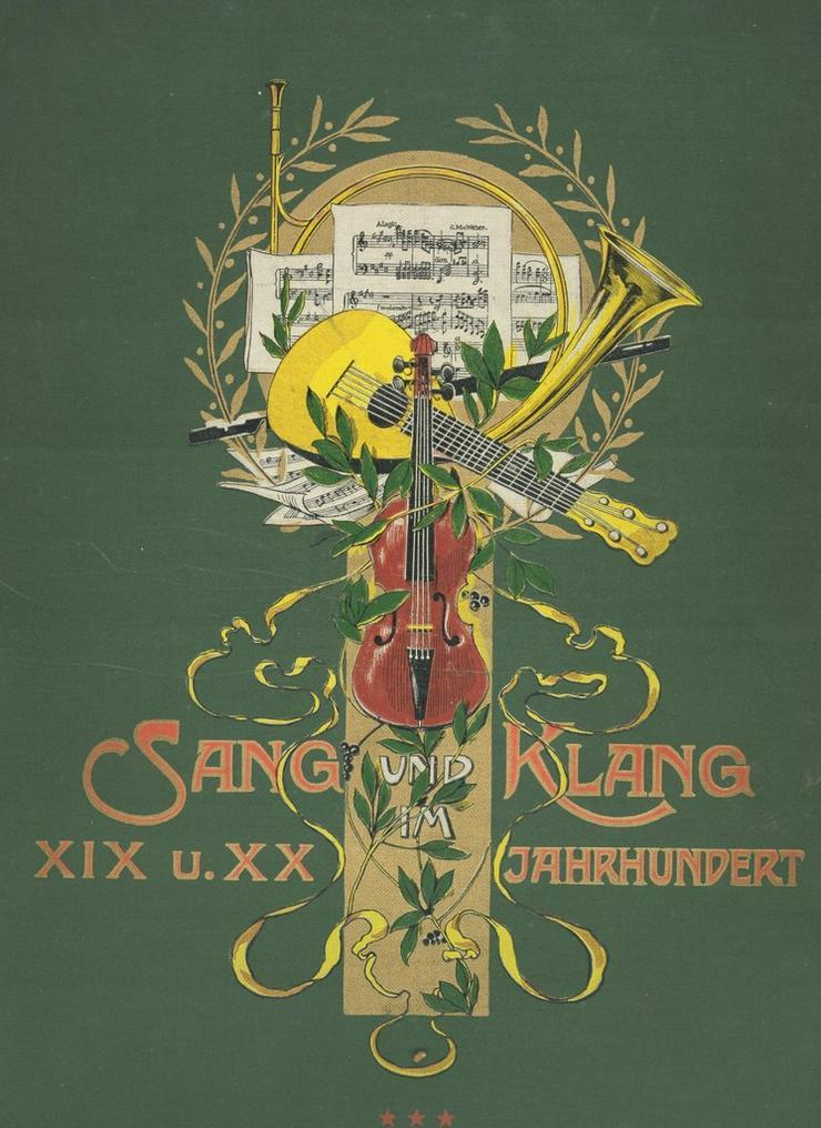 Sang und Klang im 19. und 20. Jhdt., Bd. 9