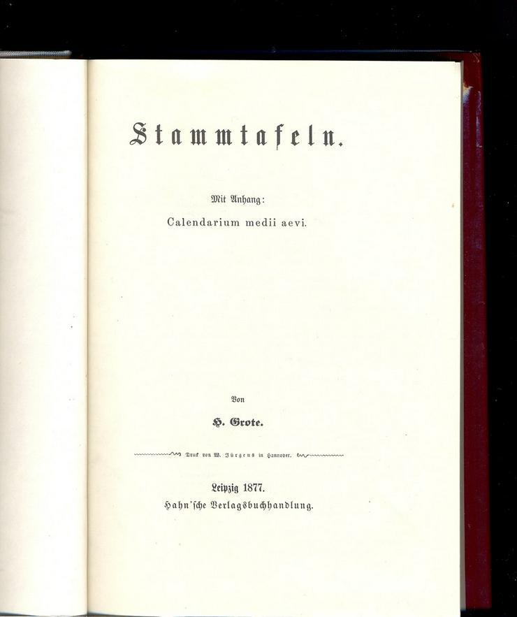 Bild 2: Grote Stammtafeln 1877 Reprint  mit Calendarium