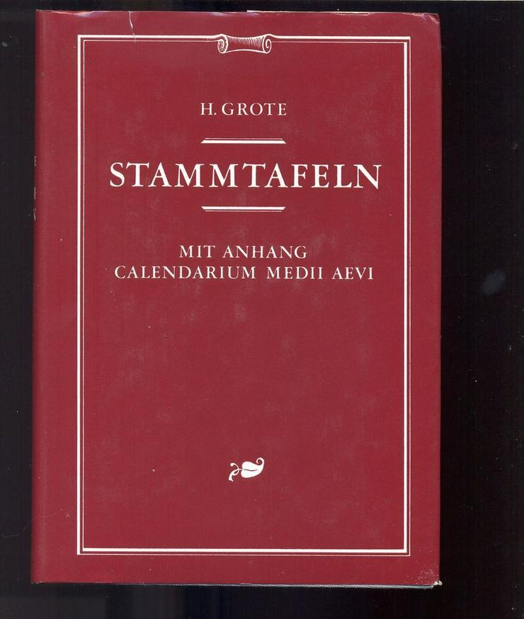 Grote Stammtafeln 1877 Reprint  mit Calendarium