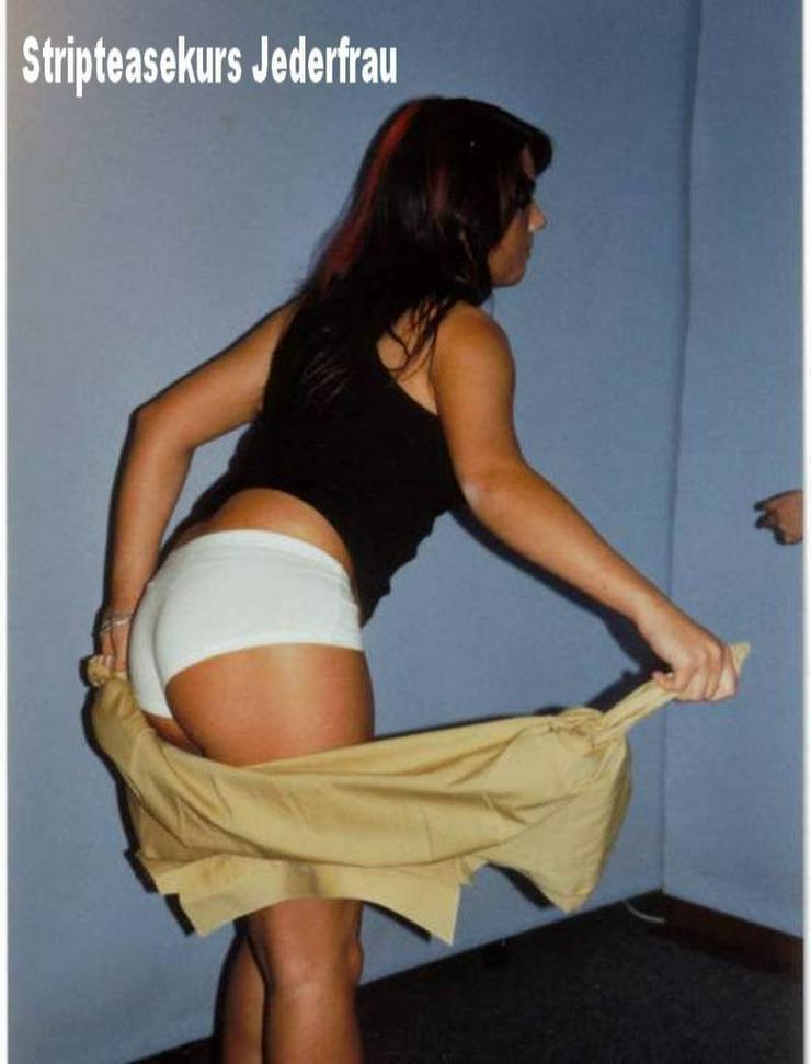 Bild 3: Tanzkurse Striptease Gogodance Jederfrau seriös