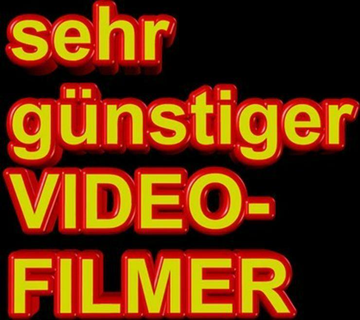Sie suchen einen bezahlbaren VIDEOFILMER