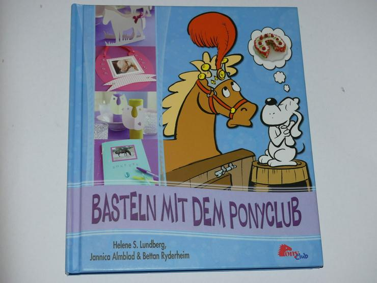 Basteln mit dem PONYCLUB (Buch) - Handarbeiten & Basteln - Bild 1