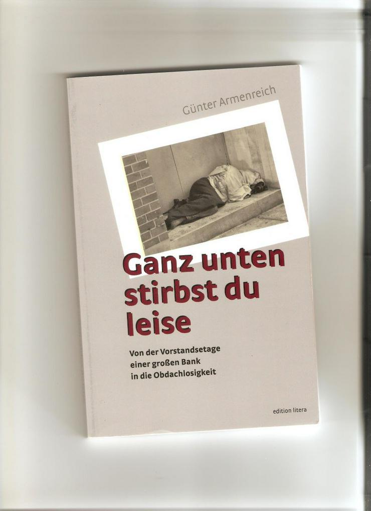 Buch: Ganz unten stirbst du leise - Romane, Biografien, Sagen usw. - Bild 1