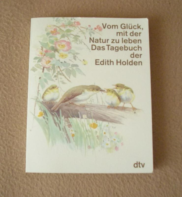 Vom Glück, mit der Natur zu leben - Romane, Biografien, Sagen usw. - Bild 1