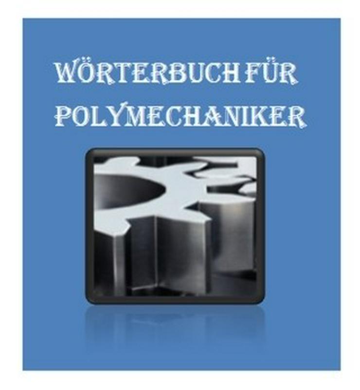 de-englisch Uebersetzungen fuer Polymechaniker - Wörterbücher - Bild 1