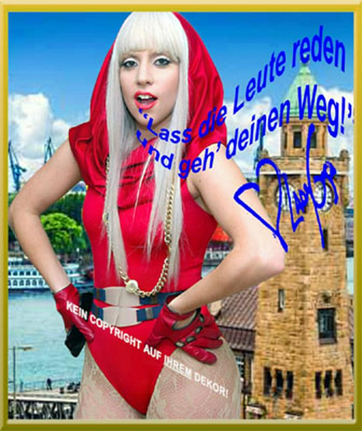 LADY GAGA Wandbild aus Hamburg mit Lebensmotto!