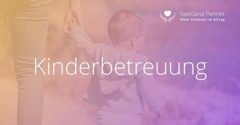 Kinderbetreuung von 2-10 Jahren - Berlin - Bild 1