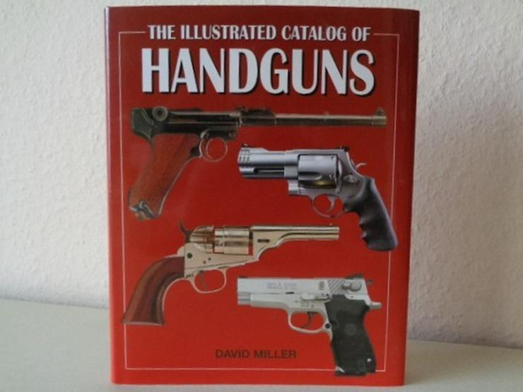 D. MILLER: THE ILLUSTRATED CATALOG OF HANDGUNS - Weitere - Bild 1
