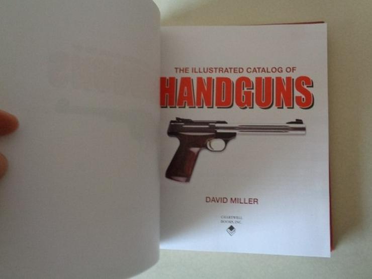 Bild 6: D. MILLER: THE ILLUSTRATED CATALOG OF HANDGUNS