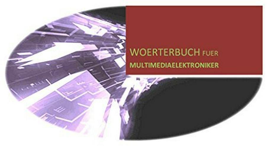 Multimediaelektroniker: Lexikon + Woerterbuch - Wörterbücher - Bild 1