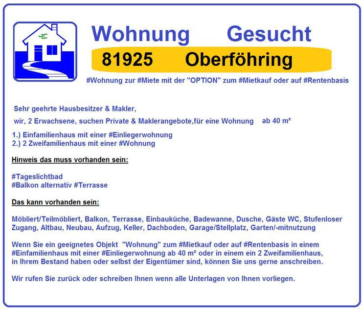 Gesucht 81925 Oberfoehring  Wohnung Haus