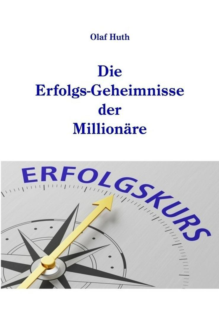 Die Erfolgs-Geheimnisse der Millionäre
