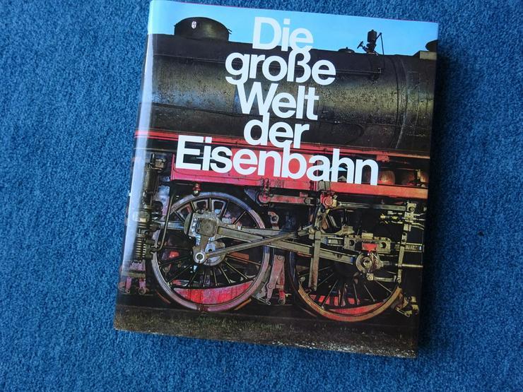 Die große Welt der Eisenbahn