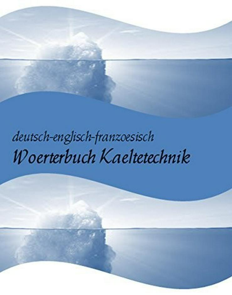de-en-franzoesisch Woerterbuch Kaeltetechnik - Wörterbücher - Bild 1