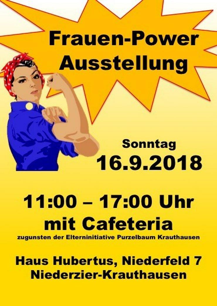 Frauen Power Ausstellung in 52382 Krauthausen - Schönheit & Wohlbefinden - Bild 1