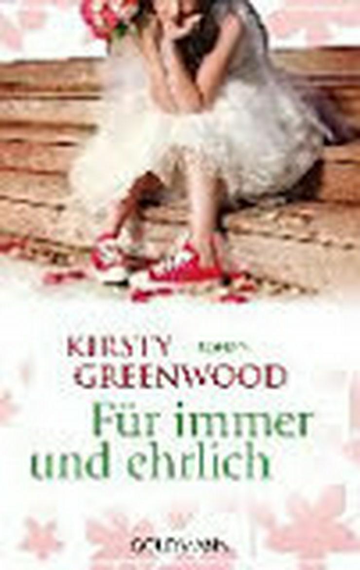 Bild 3: Kirsty Greenwood Für immer und ehrlich