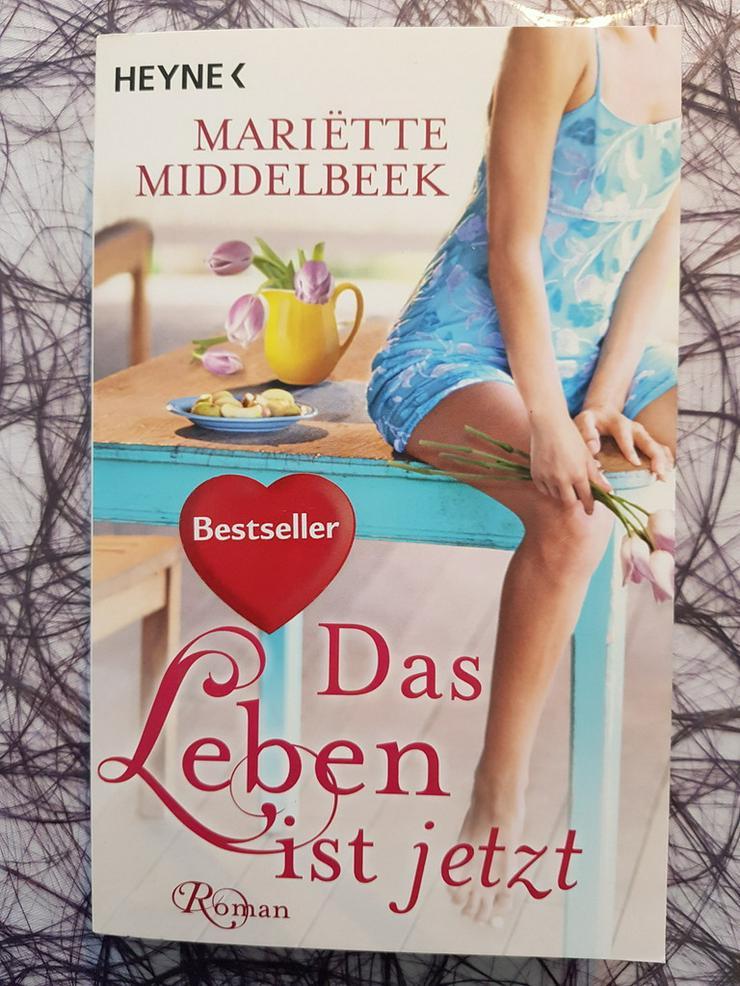 Mariette Middelbeek Das Leben ist jetzt - Romane, Biografien, Sagen usw. - Bild 1