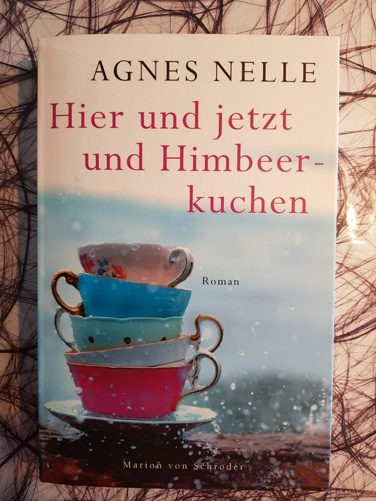 Agnes Nelle Hier und jetzt und Himbeerkuchen
