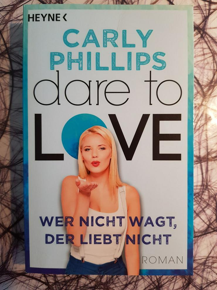 Carly Phillips Wer nicht wagt, der liebt nicht
