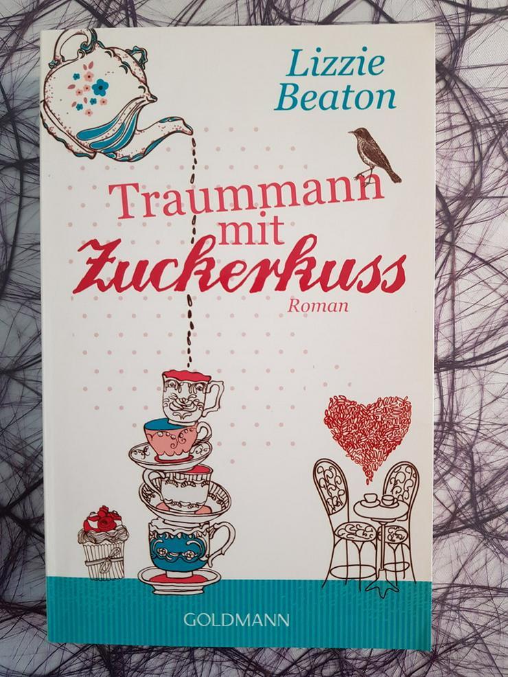 Lizzie Beaton Traummann mit Zuckerkuss - Romane, Biografien, Sagen usw. - Bild 1