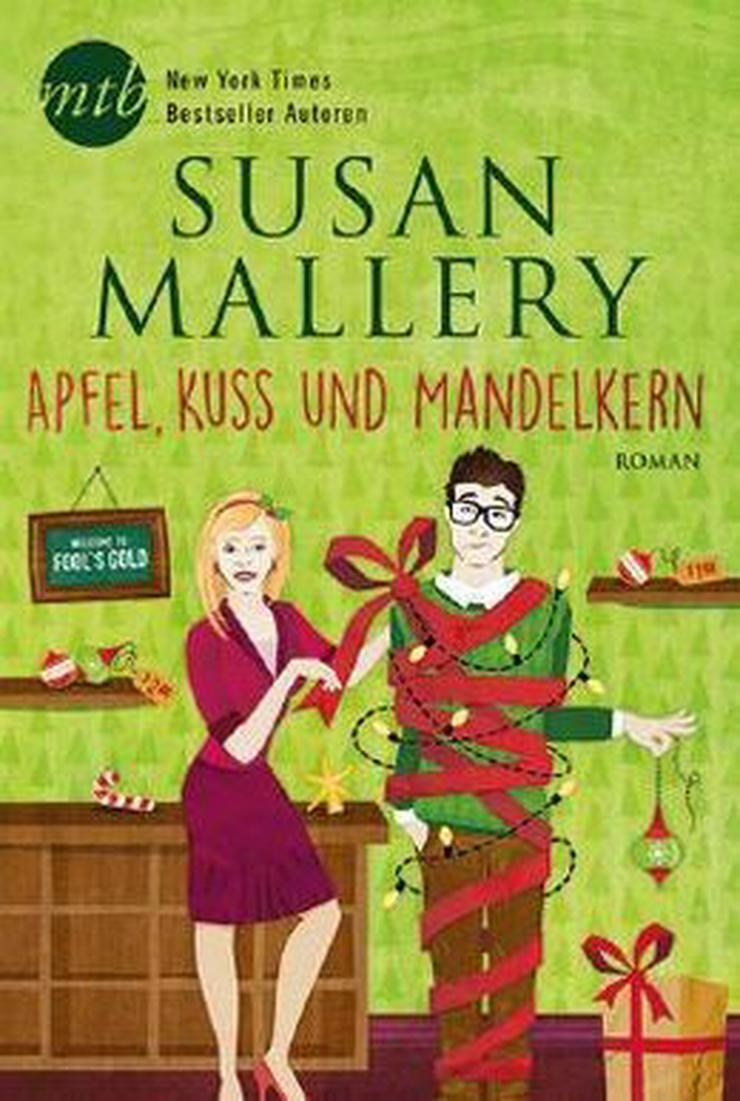 Bild 3: Susan Mallery Apfel, Kuss und Mandelkern