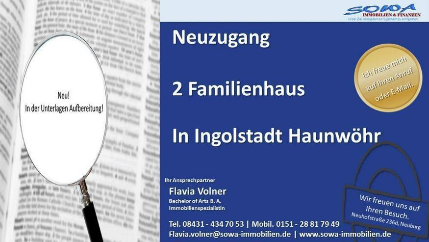 Neuzugang: 2 Familienhaus in Ingolstadt Haunwöhr - energetisch saniert - Neue Bäder - Ih... - Bild 1
