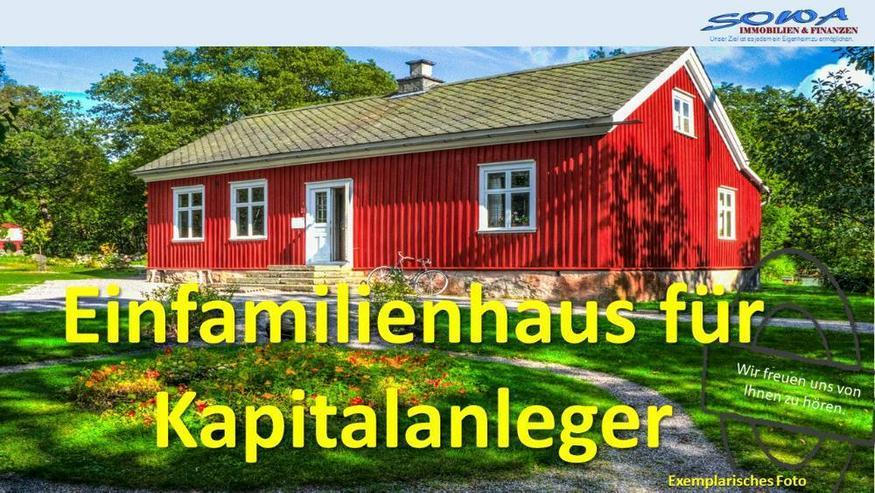 Neuzugang für Kapitalanleger | Einfamilienhaus | Ihr Immobilienpartner - SOWA Immobilien ... - Haus kaufen - Bild 1