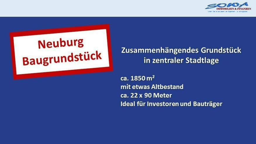Baugrundstück in Neuburg an der Donau - Stadtzentrum - mit Altbestand - Ein Objekt von SO...