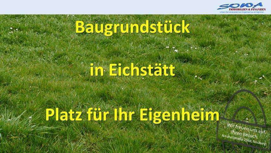 Baugrundstück in Eichstätt - Ein Grundstück von Ihrem Immobilienexperten SOWA Immobilie...