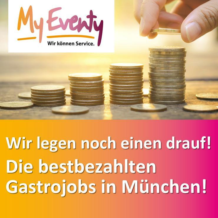 Bild 2: Servicepersonal für TOP-Events und TOP-Locations in München gesucht.