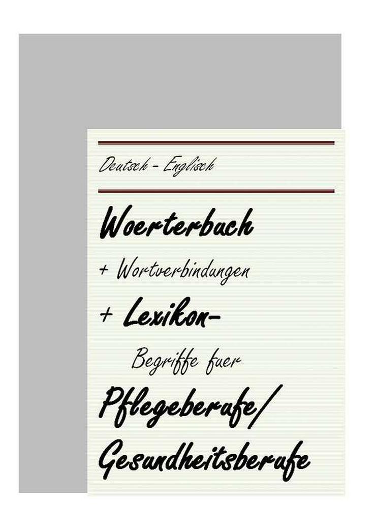 deutsch-englisch Uebersetzer: Pflegebegriffe/ Woerterbuch Medizin
