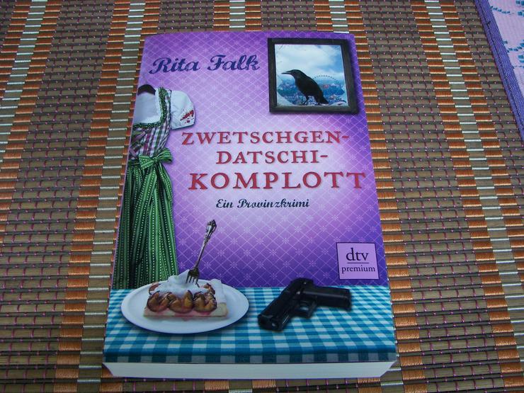 Bild 6: Biete hier ein neues ungelesenes Buch von Rita Falk Titel des Buches * Zwetschgendatschikomplott *