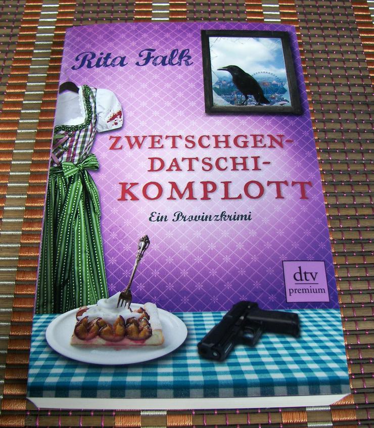 Bild 10: Biete hier ein neues ungelesenes Buch von Rita Falk Titel des Buches * Zwetschgendatschikomplott *